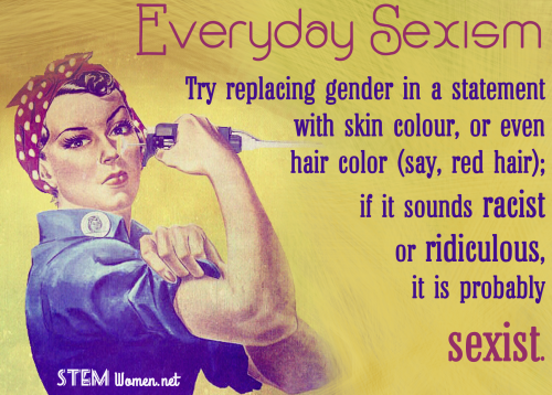 Everyday-sexism-Try-replacing-gender